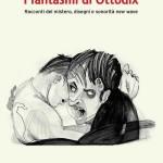 I-fantasmi-di-Ottodix-libro-2013 (web)